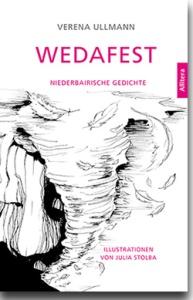 "Verena Ullmann: ""Wedafest"""
